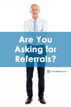 Are you having trouble asking for referrals? It's time to start making the ask. Learn how to get started in this blog post.