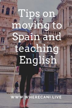 17 Moving To Spain Ideas Spain Spain Travel Move Abroad