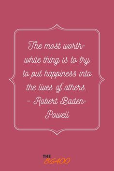 You can do this by giving them a gift or simply telling them and thanking them. You Can Do, Are You Happy, Robert Baden Powell, Your Amazing Quotes, The Lives Of Others, Positive Motivation, Giving Back, Appreciation, The Past