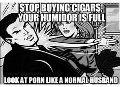 Sad but true! At least good cigars serve a useful purpose. Cigars And Whiskey, Good Cigars, Pipes And Cigars, Women Smoking Cigars, Cigar Smoking, Cigar Quotes, Cigar Art, Cigar Club, Cigar Accessories