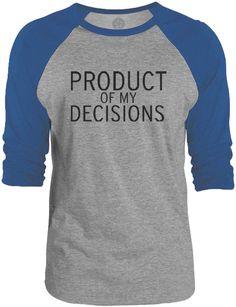 Big Texas Product of My Decisions (Black) 3/4-Sleeve Raglan Baseball T-Shirt