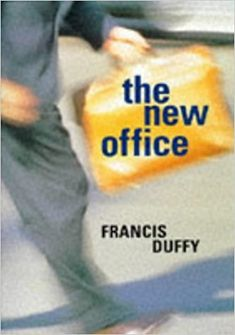 The New Office: Amazon.co.uk: Francis Duffy, Kenneth Powell: 9781850298915: Books