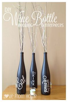 Beyond the Cork: DIY Wine Bottle Wedding Centerpieces interesting idea..maybe different color depending on your color scheme but easy to do and cheap! just keep your wine bottles and spray paint!