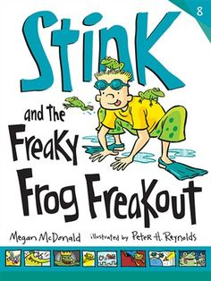 Buy Stink and the Freaky Frog Freakout by Megan McDonald at Mighty Ape NZ. Stink is learning to swim and trying to protect the local frog population in the eighth book in the series from bestselling author/illustrator duo Meg. Reading Levels, Reading Skills, Judy Moody, Swimming Classes, Learn To Swim, Chapter Books, The Wiz, Bestselling Author, Childrens Books