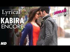Kabira Encore #Lyrical