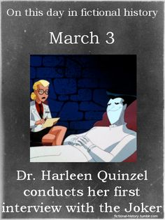 "fictional-history:  ""Dr. Harleen Quinzel conducts her first interview with the Joker."" (Source)"