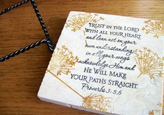 decorative tile with easel stand  Biblical quote / by serenitylane,