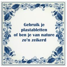 E-mail - Roel Palmaers - Outlook Amazing Quotes, Best Quotes, Funny Quotes, Favorite Quotes, Ex Humor, Native American Quotes, Facebook Quotes, Dutch Quotes, One Liner