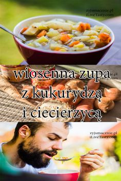Przepis na pyszną zupę wiosenna z kukurydzą i ciecierzycą