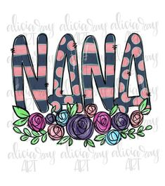 Excited to share this item from my shop: Nana Sublimation Design Sublime Shirt, Mothers Day Shirts, Clipart, Framed Art Prints, How To Draw Hands, At Least, Art Pieces, Digital Art, Doodles