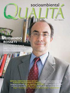 Revista Qualitá Socioambiental #6, 48 páginas, Curitiba-PR e São Paulo-SP, 2006
