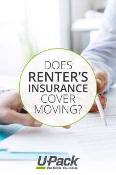 See what your renter's insurance covers if items are lost or damaged during a move.