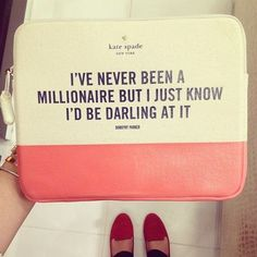 I've never been a millionaire but I just know I'd be darling at it.