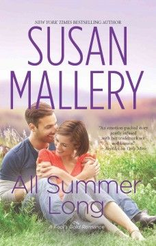 All summer long by Susan Mallery.  Click the cover image to check out or request the special topics kindle.