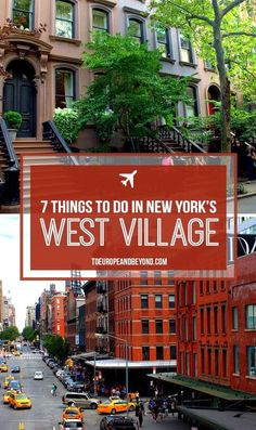 A list of 7 things to do in the West Village, New York& best and most authentic neighbourhood. Meet celebrities, have gourmet coffee, and fantastic meals! Greenwich Village, West Village, Visit New York, Stuff To Do, Things To Do, Red Things, A New York Minute, Voyage New York, New York City Travel