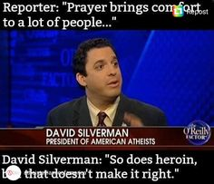 #atheistaf #davidsilverman #americanatheists #goodwithoutgod #prayer #heathens