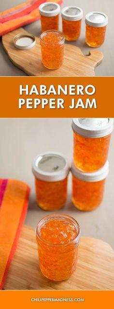 Habanero Pepper Jam - Recipe