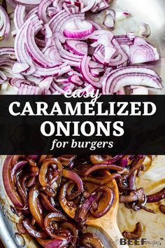 I have the secret to the best Caramelized Onions for Burgers! Ready in 30 minutes or less, these quick caramelized onions are easy, flavorful, and so delicious on burgers, with steak, and more. Simple ingredients and just 3 steps! via @bestbeefrecipes Best Burger Recipe, Burger Recipes, Beef Recipes, Caramelized Onions Recipe, Best Pans, Burgers And More, Burger Toppings, Onion Sauce, Steak Butter