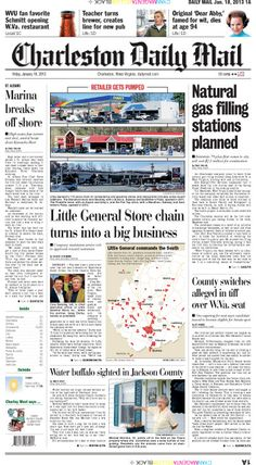 The big news for Friday has an Ohio company establishing filling stations along Interstate 79 to fuel vehicles with natural gas extracted in West Virginia. The feature story traces the growth of the Little General convenience store chain into a retailing giant in southern West Virginia.