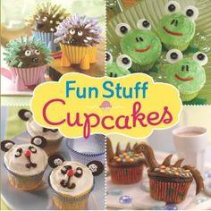 Fun Stuff Cupcakes [Hardcover]
