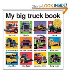 My Big Truck Book (My Big Board Books) [Board book], (childrens books, truck, board book, heavy machinery, baby, automotive, board books, tractors, construction, transportation)