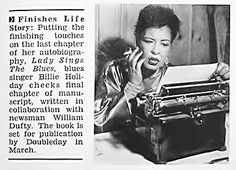 """Billie Holiday Finishing Her Autobiography """"Lady Sings the Blues"""" - Jet Magazine, January 1956 Billie Holiday, Jazz Artists, Jazz Musicians, Jet Magazine, Lady Sings The Blues, Bless The Child, Vintage Black Glamour, People Of Interest, Book People"""