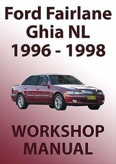 FORD Fairlane Workshop Manual: NL Series 1996-1998