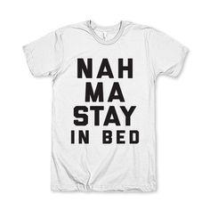 Nah Ma Stay In Bed by AwesomeBestFriendsTs on Etsy #namaste