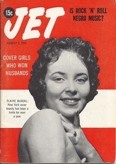 AUG 2 1956 JET MAGAZINE VOL.10 #13 (Elaine McNeal) Jet Magazine, Black Magazine, Pulp Magazine, Life Magazine, Music Magazines, News Magazines, Vintage Magazines, Vintage Photos, Ebony Magazine Cover