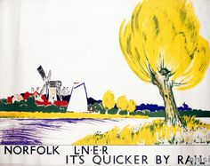 It's Quicker by Rail - Norfolk - LNER poster. S C Allen and Company Posters Uk, Train Posters, Railway Posters, Cool Posters, Poster Prints, Art Prints, Yellow Tree, Big Yellow, Tourism Poster