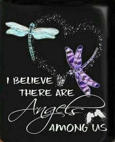 Blue and purple dragonfly prophetic art. Quote, I believe there are angels among us. Dragonfly Quotes, Dragonfly Art, Dragonfly Tattoo, Dragonfly Meaning, Dragonfly Painting, Dragonfly Images, Butterfly Quotes, Angels Among Us, Positive Thoughts