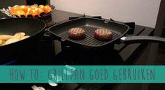 How to: grillpan op de goede manier gebruiken | FoodiesFavorites.com ★