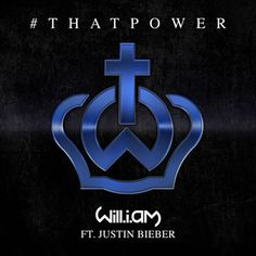 #thatPOWER - Will.I.Am Feat. Justin Bieber