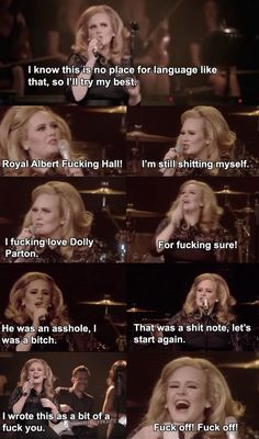 When she tried (and totally failed) to keep things polite in the Royal Albert Hall. | 21 Times Adele Was Actually Fucking Hilarious