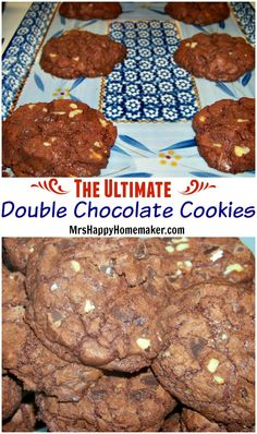 The ULTIMATE Double Chocolate Cookies - adapted from a Ghirardelli recipe, so you know they're delicious!