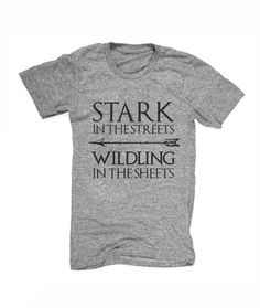 Stark In the Streets Wildling in the Sheets by threadisdead