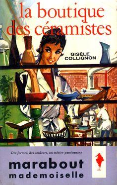 """""""La Boutique des Céramistes"""" de Gisèle Collignon dans la collection """"Marabout Mademoiselle""""."""