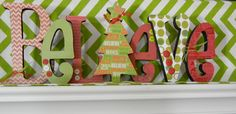 """Christmas """"Believe"""" Wooden Letters, Christmas Tree. $60.00, via Etsy. Only available for one more week! After Thanksgiving they are gone!"""