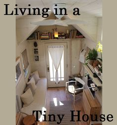 Why Live In A Tiny House?