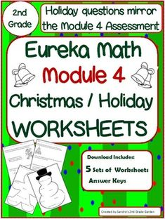 Christmas / Holiday worksheets based on the Module 4 Assessment! Students will enjoy practicing their math skills with these fun worksheets. Each question is based on a standard from Module 4. They even get to color when they finish! Use as homework, Math Centers or whole group instruction.