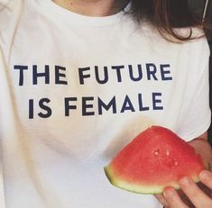 The future is female.