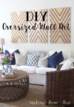 DIY oversized wall art - just $30 and an afternoon to make all three.