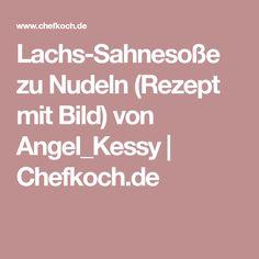 Lachs-Sahnesoße zu Nudeln (Rezept mit Bild) von Angel_Kessy | Chefkoch.de