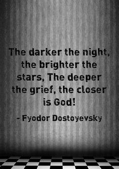 Dostoyevsky . deep stuff