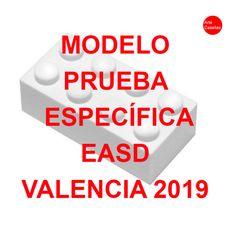 MODELO PRUEBA ESPECÍFICA EASD VALENCIA. 2019 Valencia, Templates, Future, Art