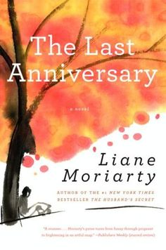 Fun read with a surprising last minute revelation. 2nd book by this author. Starting a third one written by her tonight. I Love Books, Great Books, Books To Read, Big Books, Amazing Books, Date, The Last Anniversary, The Husband's Secret, Secret Life