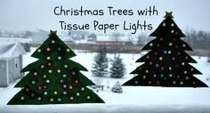 Christmas Trees with Tissue Paper Lights