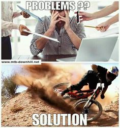 Are you stressed at work?? Ride your bike!!!