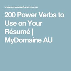 200 power verbs to use on your rsum mydomaine au