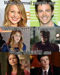 I see all of it! :) I'm a gleek and a superhero fan and a tiny bit of a normal person... :)